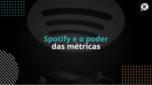 Métricas no Spotify